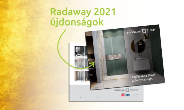 Radaway zuhanykabin újdonságok a 2021-es zuhanyzószezonra