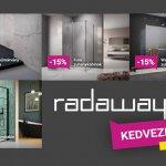 Radaway őszi-téli akció – 15% kedvezmény kiemelt zuhanykabinokra és zuhanytálcákra